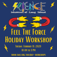 Holiday Program - 2020 - Feb 18 - Feel the force