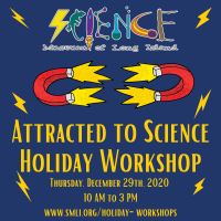 Holiday Program - 2020 -  Dec 29 - Attracted to Science