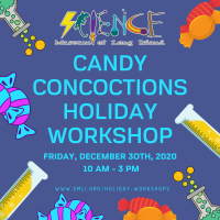 Holiday Program - 2020 - Dec 30 - Candy Chemistry