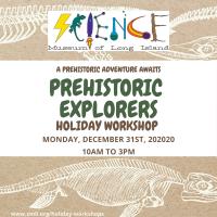 Holiday Program - 2020 - Dec 31 - Prehistoric Explorers