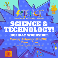 Holiday Program - 2021 - Feb 15 - Science and Technology