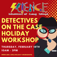 Holiday Program - 2021 - Feb 18 - Detectives on the Case