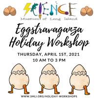Holiday Program - 2021 - Apr 1 - Eggstravaganza