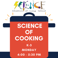 Afterschool Program Monday - Mar 2021 - Grades K-3 - Science of Cooking