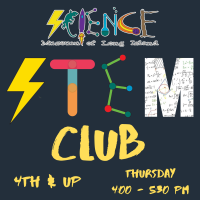 Afterschool Program Thursday - Feb 2021 - 4th Grade and up - STEM CLUB