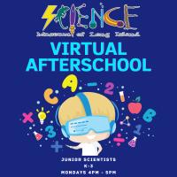 Virtual  Afterschool Program - Monday - Spring 2021 - Grades K-3 - Junior Scientists