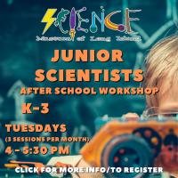 Afterschool Program Tuesday - Nov 2021 - Grades K-3 - Junior Scientists