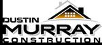 Dustin Murray Construction