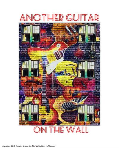 Another Guitar on the Wall by Kent H. Theesen
