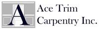 Ace Trim Carpentry Inc.