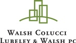 Walsh, Colucci, Lubeley & Walsh, P.C.