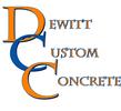 DeWitt Custom Concrete, Inc.