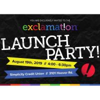 exclamat!on LAUNCH PARTY