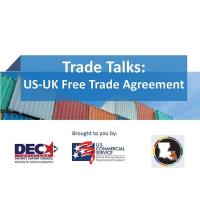 Trade Talks: US-UK Free Trade Agreement hosted by US Commercial Service