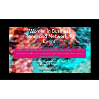 Women in Business Panel and Networking Event- Female Entrepreneurs event