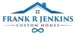 Frank R. Jenkins Custom Homes, LLC.