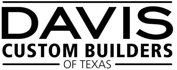 Davis Custom Builders of Texas, LLC