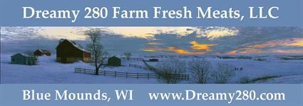 Dreamy 280 Farm Fresh Meats, LLC