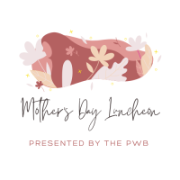 PWB Mother's Day Celebration