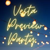 2021 Vesta Preview Party