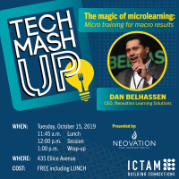 Tech Mash Up: The Magic of Microlearning: Micro Training for Macro Results  Oct 15, 2019