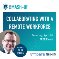 Tech Mash-Up: Collaborating with a Remote Workforce - Live Online Training