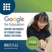 Live Online Training: Google Education for Parents - Digital Parenting - Home-based Learning