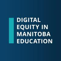 Digital Equity in Manitoba Education