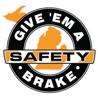 Give 'Em a Brake Safety
