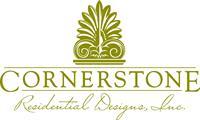 Cornerstone Residential Designs, Inc.