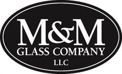 M&M Glass Company, LLC