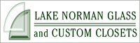 Lake Norman Glass & Custom Closets