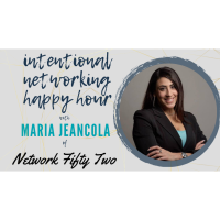 Intentional Networking Happy Hour with Maria Jeancola