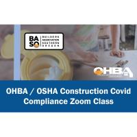 OHBA / OSHA Construction Covid Compliance Zoom Class