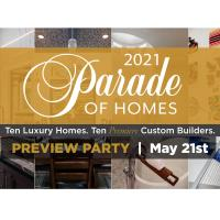 Parade of Homes Preview Party