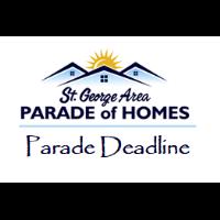 Parade of Homes Deadline