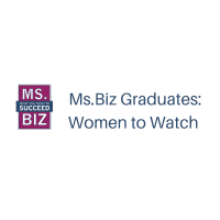 Ms. Biz Graduates:  Women to Watch