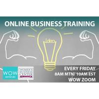 WOW Women Training:  How You Show Up is Half the Battle: Strengthen Your Business Leadership Skills