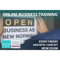 WOW Women Training: Pivoting Your Biz Model to Become Recession Proof