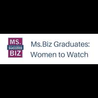 Ms. Biz Graduates:  Women to Watch
