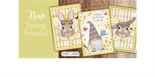 Cards to brighten the day of those you care about.