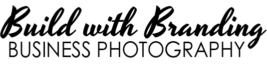 Build with Branding: Business Photography
