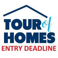 2021 Tour of Homes Entry Deadline