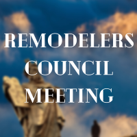 Remodelers Council Education + Dinner Meeting