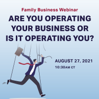 Are You Operating Your Business or is it Operating You?