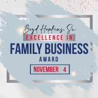 2021 Boyd Hopkins Sr. Excellence in Family Business Award Dinner and Legacy Tour