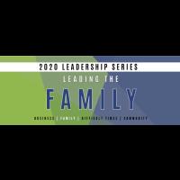 Leading the Family - POSTPONED