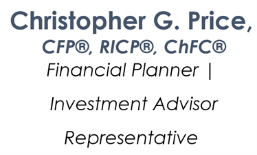 Christopher G. Price,  CFP, RICP, ChFC, Financial Planner/Investment Advisor Representative