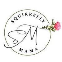 Squirrelly Mama LLC