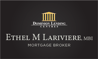 Ethel M. Lariviere, MBI, Dominion Lending Centres - A Better Way